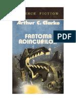 A-C-Clark-Fantoma-Adancurilor.pdf