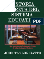 Historia Secreta Del Sistema Educativo / John Taylor Gatto (2001)