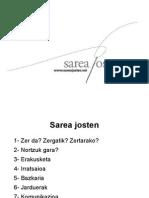 Sarea Josten (martxoak 11) Aurkezpena