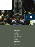 3C [Pablo Lobato, Paulo Nazareth, Pedro Motta]