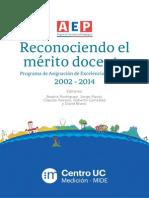 Libro Digital Reconociendo El Mérito Docente. Programa de Asignación de Excelencia Pedagógica 2002 2014