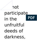 Unfruitful Deeds of Darkness