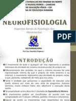 Aula de Neurofisiologia Aspectos Basicos Dos Movimentos