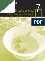 7 El Aceite de Oliva y La Dieta Mediterránea