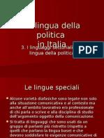 3 I Linguaggi Settoriali e La Lingua Della Politica