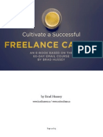 Cultivate Successful Freelance Career by Brad Hussey