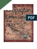 Qhapaqnan Caminos Sagrados de Los Inkas I