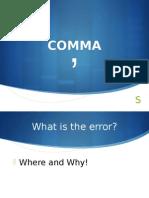 Presentation About Comma