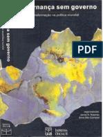 ROSENAU, James N; CZEMPIEL, Ernst-Otto (orgs.). Governança sem governo - Ordem e transformação na política mundial.pdf