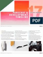 Forecast & Development Timeline S S 17