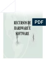 Recursos de Hardware e Software