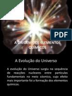 6aorigemdoselementosfinal-091026095237-phpapp01