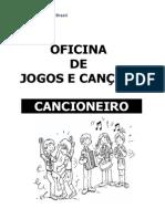 Cancioneiro Oficina de Jogos e Canções Completo 2014