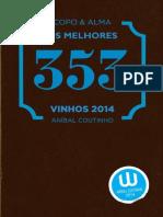 Guia de Vinhos ano 2014 - Anibal Coutinho