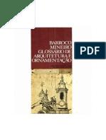 Barroco Mineiro - Glossario de Arquitetura e Orna Mentação - Affonso Ávila
