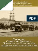 Carretas, Carros de Sangre y Tranvías en Concepción. Transporte Público Entre 1886 y 1908. (2014)