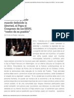 """Una Nación Es Considerada Grande Cuando Defiende La Libertad, El Papa Al Congreso de Los EEUU, """"Rostro de Su Pueblo"""""""