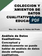 Unidad 2. Recoleccion y Tratamientos de Datos Cualitativos en Educacion