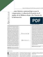 Apuntes histórico-epistemológicos para la comprensión y evaluación de la praxis en el ámbito de la bibliotecología y las ciencias de la información