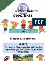 Pueblos Originarios Raices Deportivas