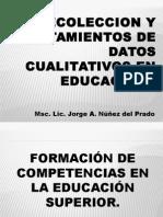 Unidad 3. Recoleccion y Tratamientos de Datos Cualitativos en Educacion