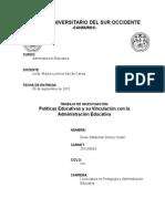 Las Políticas Educativas y Su Vinculación Con La Administración Educativa