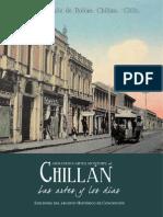 Chillán. Las Artes y Los Días. Siglos XIX y XX. (2015)
