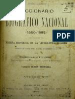Diccionario Biográfico Nacional (1550-1892). Reseña Histórica de La Literatura Chilena Desde La Conquista Hasta Nuestros Días. (1892)