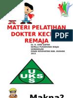 MATERI  PENYULUHAN DOKTER KECIL & REMAJA.ppt