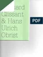 Edouard Glissant & Hans Ulrich Obrist