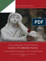Guía Patrimonial. Cementerio General de Concepción. Circuito Personajes y Familias Históricas. (2015)