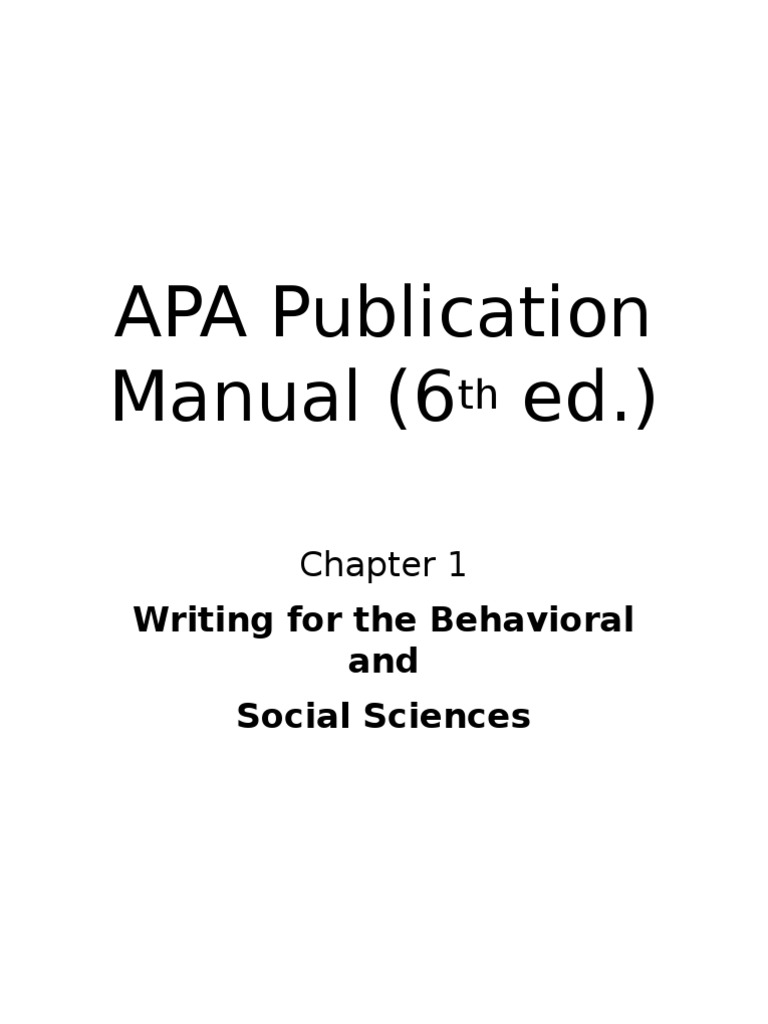 apa publication manual 6th ed ch1 writing for the behavioral and