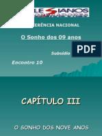 Encontro 10 - O SONHO DOS 09 ANOS (2).ppt
