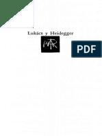 Lukács y Heidegger. Hacia Una Nueva Filosofía Nueva - Lucien Goldmann