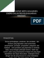 Peralatan Dapur Serta Manajemen Energi Dalam Penyelenggaraan Makanan