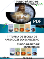 ( Espiritismo) - C B - Aula 00 - Apresentacao do Curso Basico de Espiritismo # 02.ppt