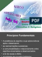 ( Espiritismo) - C B - Aula 04 - Qual A Posicao Da Doutrina Entre As Demais Filosofias E Religioes # 01.ppt