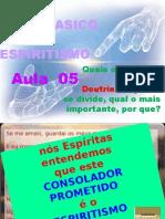 ( Espiritismo) - C B - Aula 05 - Quais Os Setores Em Que A Doutrina Se Divide # 01.pptx