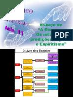 """( Espiritismo) - C B - Aula 11 – Esboco De """"a Genese # Os Milagres E Predicoes Segundo O Espiritismo"""".ppt"""