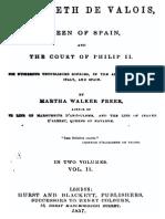 Elizabeth de Valois - Queen of Spain and the Court of Philippe II - Martha Walker Preer 1857 Volume 1