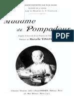 Madame de Pompadour - d´après sa femme de Chambre - Marcelle Tinayre 1860