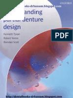 Understanding Partial Denture Design 2007 - Tyson, Yemm and Scott