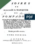 Mémoires de Madame de Pompadour - La Vie a La Cour Écrit Par Elle Même 1766 - Tome 1