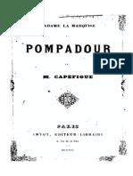 Madame La Marquise Pompadour - M Capefigue 1880