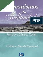 Mecanismos Da Mediunidade - Chico Xavier