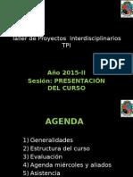 PRESENTACIÓN CURSO TALLER DE PROYECTOS INTERDICIPLINARIOS