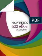 Camilo Herrera, 500 Años