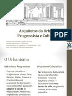 Aula08-Arquitetos Urbanismo Progressista e Culturalista