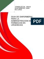 Guia de Enfermeria Para La Administracion de Farmacos en Urgencias Medilibros.com