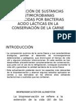 Utilización de Sustancias Antimicrobianas Producidas Por Bacterias Acido